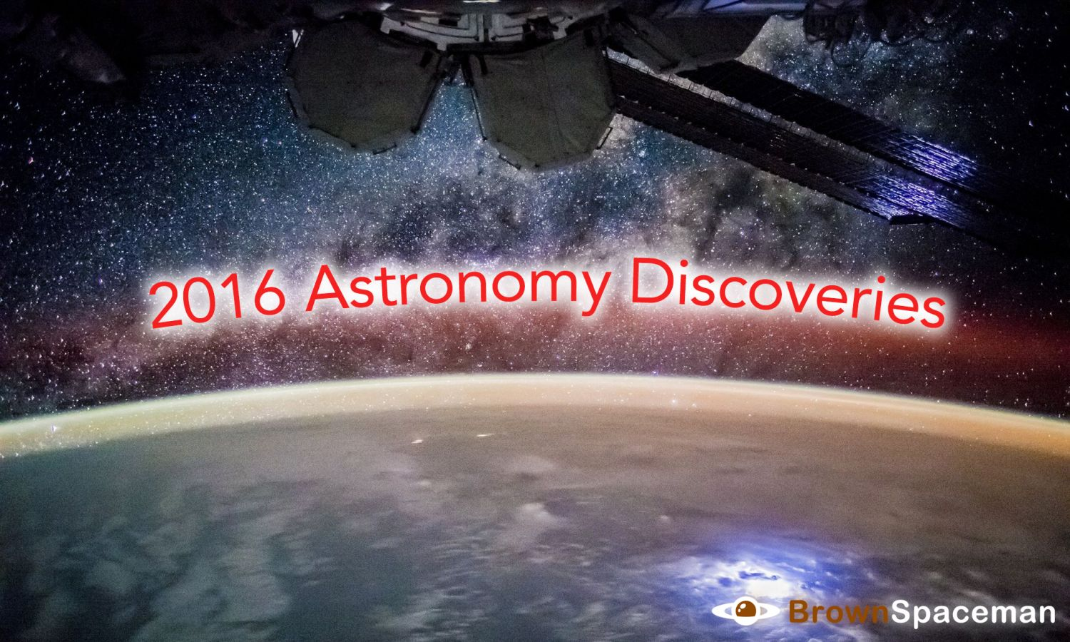2016 Astronomy Discoveries